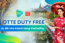 Giảm đến 50% chi phí du lịch mua sắm tại Hàn Quốc qua ViettelPay