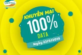 Tháng 5/2019, VIETTEL TẶNG ĐẾN 100% DATA KHI ĐĂNG KÝ 3G/4G