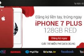 đăng ký dịch vụ Viettel trúng ngay iPhone7 plus 128GB Red