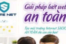 Dịch vụ SAFENET quản lý con cái truy cập mạng internet