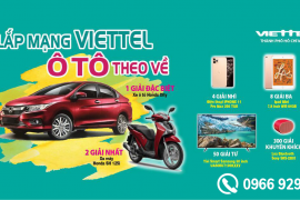 Chương trình trúng thưởng cực lớn - Lắp mạng Viettel Ô tô theo về